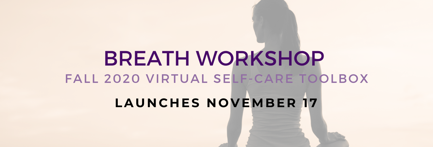 Virtual Self-Care Breath Workshop